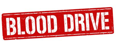 Blood drive sign or stamp on white background, vector illustration Illustration