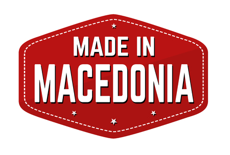 Made in Macedonia label or sticker on white background, vector illustration