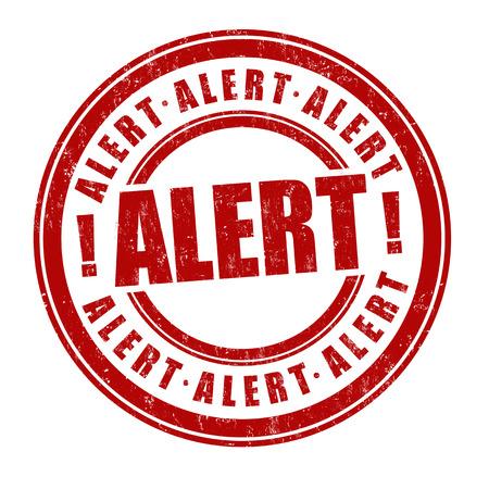 Alert sign or stamp on white background, vector illustration