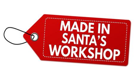 Made in Santas workshop label or price tag on white background, vector illustration