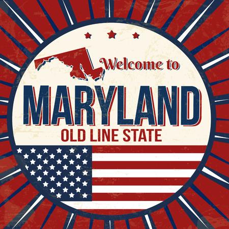 Welcome to Maryland vintage grunge poster, vector illustration