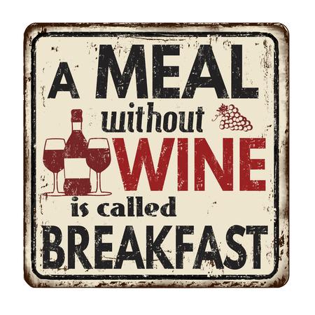 Un repas sans vin est appelé petit-déjeuner signe en métal rouillé vintage sur fond blanc, illustration vectorielle Vecteurs