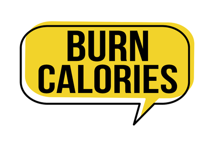 Burn calories speech bubble on white background, vector illustration