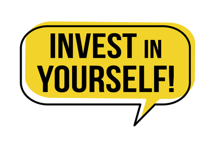 Invest in yourself speech bubble on white background, vector illustration