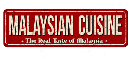 Malaysian cuisine vintage rusty metal sign on a white background, vector illustration Illustration