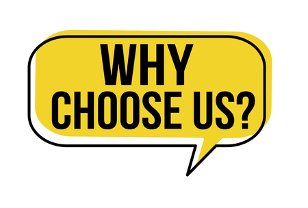 Why choose us speech bubble on white background, vector illustration