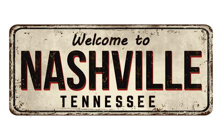 Welcome to Nashville vintage rusty metal sign on a white background, vector illustration Illustration