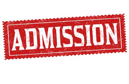 Admission sign or stamp on white background, vector illustration