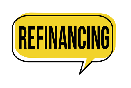 Refinancing speech bubble on white background, vector illustration Illustration