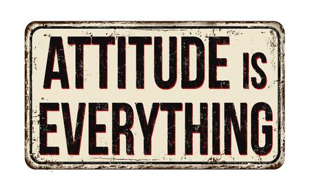 La actitud es todo letrero de metal oxidado vintage sobre un fondo blanco, ilustración vectorial