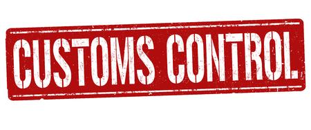 Customs control sign or stamp on white background, vector illustration Vektorové ilustrace