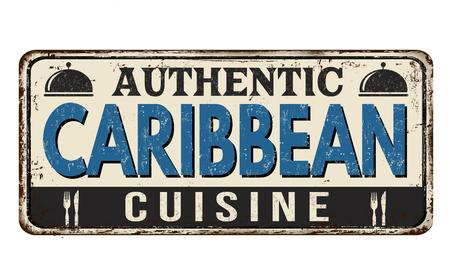 Authentique cuisine des Caraïbes vintage signe de métal rouillé sur fond blanc, illustration vectorielle Vecteurs