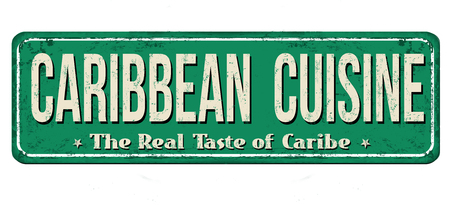 Caribbean cuisine vintage rusty metal sign on a white background, vector illustration