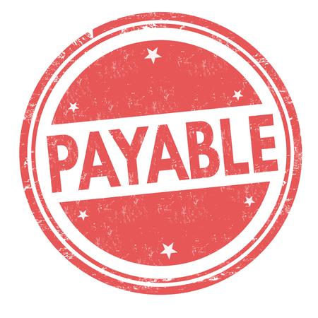 Payable sign or stamp on white background, vector illustration Illustration