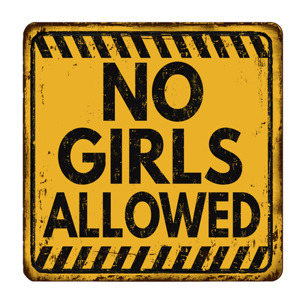 No girls allowed vintage rusty metal sign on a white background, vector illustration