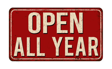 Open all year vintage rusty metal sign on a white background, vector illustration