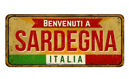 Welcome to Sardinia (in italian language),vintage rusty metal sign on a white background, vector illustration