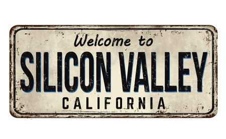 Welcome to Silicon Valley vintage rusty metal sign on a white background, vector illustration Çizim