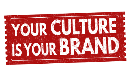 Your culture is your brand sign or stamp on white background, vector illustration Vecteurs