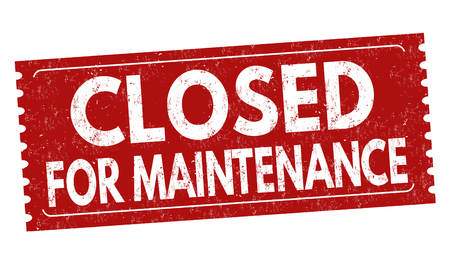Closed for maintenance sign or stamp on white background, vector illustration Vecteurs