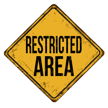 Restricted area vintage rusty metal sign on a white background, vector illustration