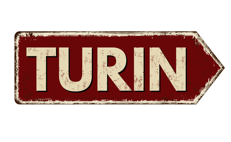 Turin vintage rusty metal sign on a white background, vector illustration