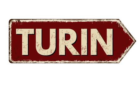 Turyn vintage zardzewiały metalowy znak na białym tle, ilustracji wektorowych