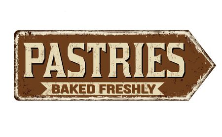 Pastries vintage rusty metal sign on a white background, vector illustration