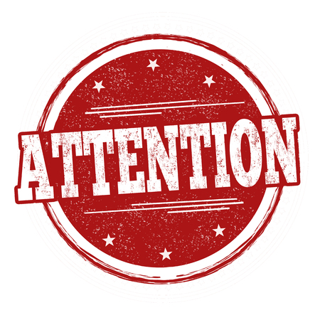Attention sign or stamp on white background, vector illustration