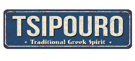 Tsipouro vintage rusty metal sign on a white background, vector illustration 向量圖像