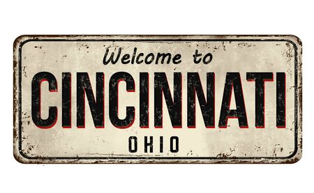 Welcome to Cincinnati vintage rusty metal sign on a white background, vector illustration