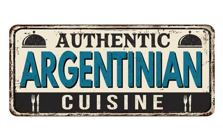 Authentic argentinian cuisine vintage rusty metal sign on a white background, vector illustration Vector Illustration