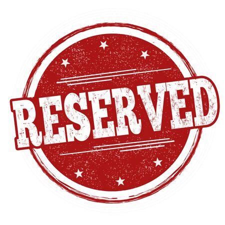 Reserved sign or stamp on white background, vector illustration