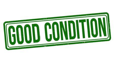 Good condition sign or stamp on white background, vector illustration Illustration