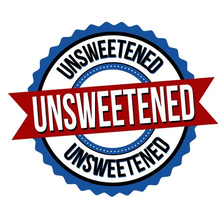 Unsweetened label or sticker on white background, vector illustration