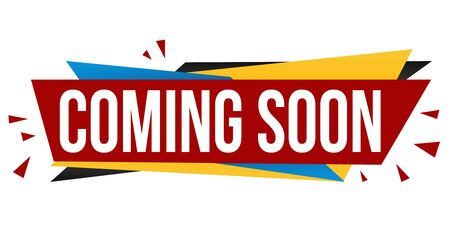 Coming soon banner design on white background, vector illustration