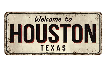 Welcome to Houston vintage rusty metal sign on a white background, vector illustration
