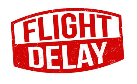 Flight delay sign or stamp on white background, vector illustration
