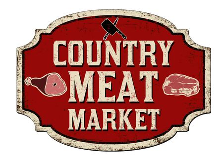 Country meat market vintage rusty metal sign on a white background, vector illustration