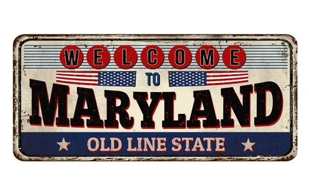 Welcome to Maryland vintage rusty metal sign on a white background, vector illustration Illusztráció