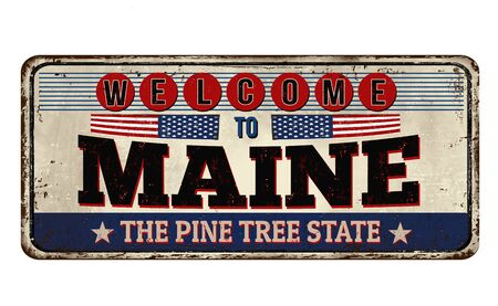 Welcome to Maine vintage rusty metal sign on a white background, vector illustration Иллюстрация