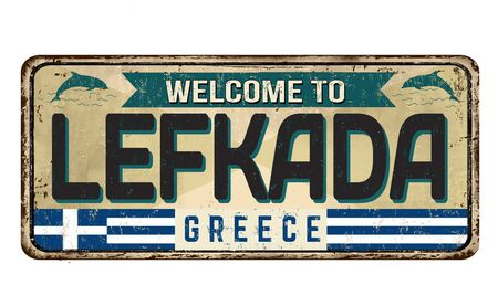 Welcome to Lefkada vintage rusty metal sign on a white background, vector illustration