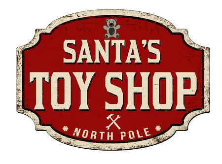 Santa's toy shop vintage rusty metal sign on a white background, vector illustration