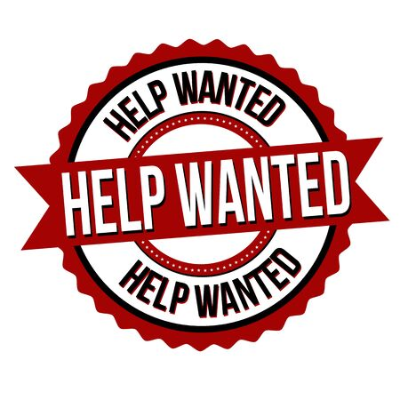 Help wanted label or sticker on white background, vector illustration