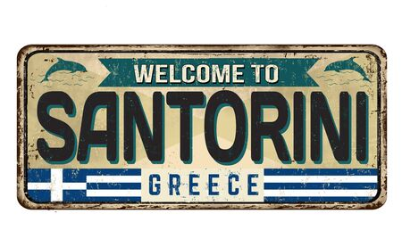 Welcome to Santorini vintage rusty metal sign on a white background, vector illustration