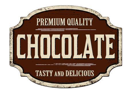Chocolate vintage rusty metal sign on a white background, vector illustration Ilustração