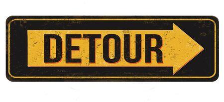 Detour vintage rusty metal sign on a white background, vector illustration