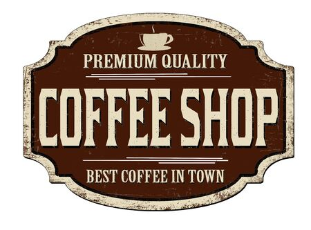 Coffee shop vintage rusty metal sign on a white background, vector illustration
