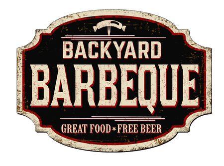Backyard Barbeque vintage rusty metal sign on a white background, vector illustration Ilustração