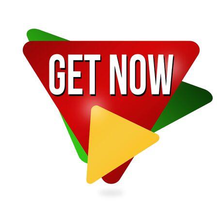Get now label or sticker on white background, vector illustration Vector Illustration